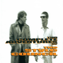 The Complete Adventures Of The Style Council - The Style Council