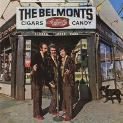 Cigars, Acappella, Candy - The Belmonts