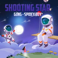 Shooting Star (Single) - Gừng, SpideyBoy