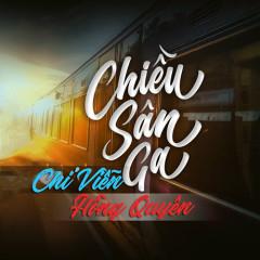 Chiều Sân Ga (Single) - Chí Viễn, Hồng Duyên
