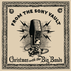 From The Sony Vault: Christmas With The Big Bands - Various Artists