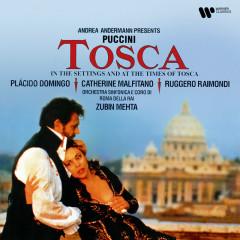 Puccini: Tosca - Catherine Malfitano, Plácido Domingo, Ruggero Raimondi, Orchestra Sinfonica di Roma della Rai, Zubin Mehta