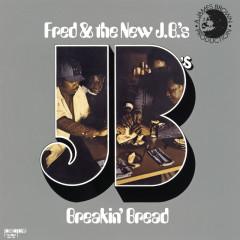 Breakin' Bread - Fred Wesley & The New J.B.'s