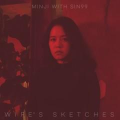 wife's sketches - 담화 - MINJI, SIN99
