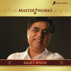 MasterWorks - Jagjit Singh - Jagjit Singh
