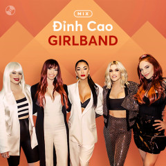Đỉnh Cao GIRLBAND! - Various Artists
