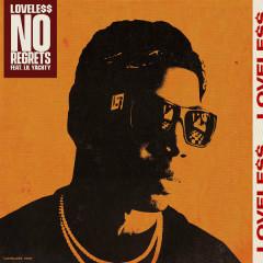 No Regrets (Single) - Lovele$$