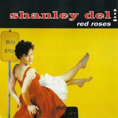 Red Roses - Shanley Del