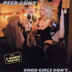 Good Girls Don't … - Deluxe Version - Peer Gunt