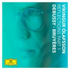Reflections Pt. 1 / Debussy: Bruyères - Víkingur Ólafsson