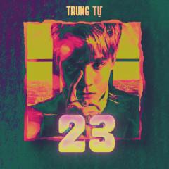 23 (EP) - Trung Tự