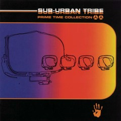 Prime Time Collection - Sub-Urban Tribe