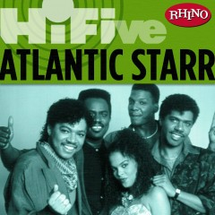 Rhino Hi-Five: Atlantic Starr - Atlantic Starr
