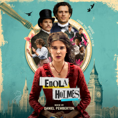 Enola Holmes (Music from the Netflix Film) - Daniel Pemberton