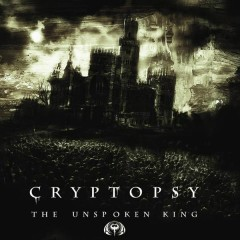The Unspoken King - Cryptopsy