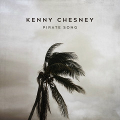 Pirate Song - Kenny Chesney