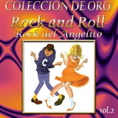 Coleccíon De Oro: Rock And Roll, Vol. 2 – Rock Del Angelito - Various Artists