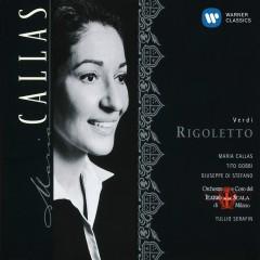 Verdi Rigoletto - Maria Callas, Tito Gobbi, Orchestra del Teatro alla Scala, Milano, Tullio Serafin