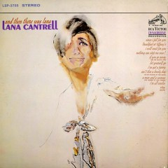 And Then There Was Lana - Lana Cantrell