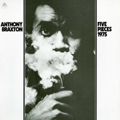 Five Pieces (1975) - Anthony Braxton