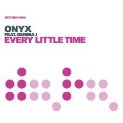 Every Little Time - Onyx, Gemma J
