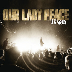 Live - Our Lady Peace