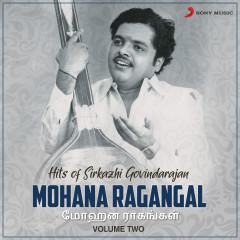 Mohana Ragangal, Vol. 2 (Hits of Sirkazhi Govindarajan)