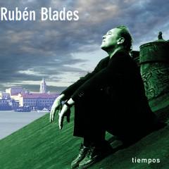 Tiempos - Rubén Blades