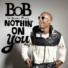 Nothin' on You - B.o.B