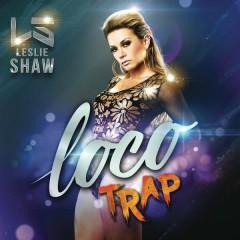 Loco (Versíon Trap) - Leslie Shaw