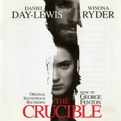 The Crucible (Original Motion Picture Soundtrack) - George Fenton