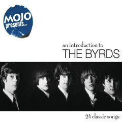 Mojo Presents... The Byrds