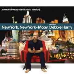 New York, New York (feat. Debbie Harry) [Jeremy Wheatley Remix] - Moby, Debbie Harry