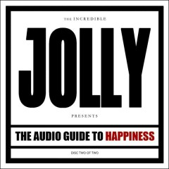 The Audio Guide to Happiness (Part II) - Jolly