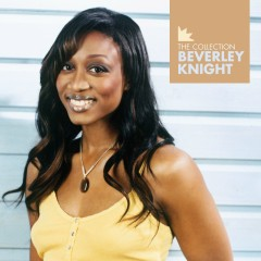 Beverley Knight - The Collection - Beverley Knight