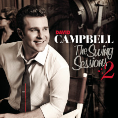 The Swing Sessions 2 - David Campbell