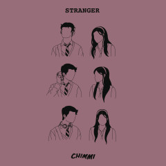 Stranger (Single) - Chimmi
