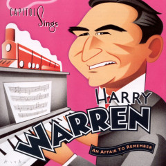 Capitol Sings Harry Warren / An Affair To Remember (Volume 18) - Various Artists