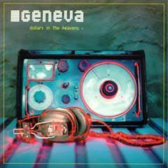 Dollars In The Heavens EP - Geneva