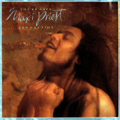 You're Safe - Maxi Priest