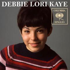 Columbia Singles - Debbie Lori Kaye