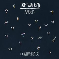 Angels (Kia Love Remix)