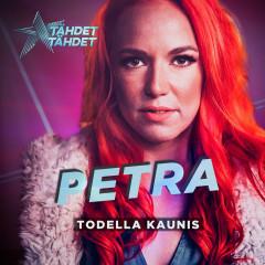 Todella kaunis (Tähdet, tähdet kausi 5) - Petra