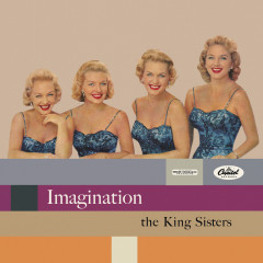 Imagination - The King Sisters