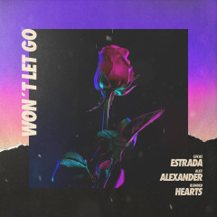 Won't Let Go - Lucas Estrada, Alex Alexander, Blinded Hearts