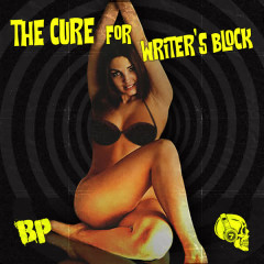 The Cure for Writer's Block (Instrumental Album) - BP