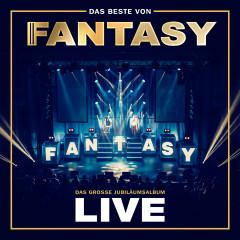 Das Beste von Fantasy - Das große Jubiläumsalbum - Mit allen Hits! (Live) - Fantasy