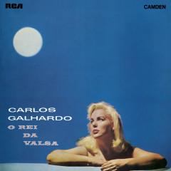 O Rei da Valsa - Carlos Galhardo