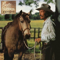All Around Cowboy - Marty Robbins