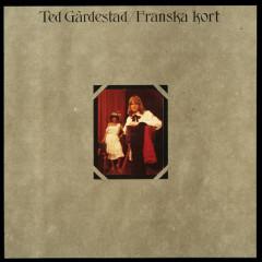 Franska kort (Remastered 2009) - Ted Gardestad
